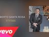 Gilberto Santa Rosa - Títere