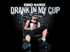 Kirko Bangz - Drank in My Cup (Jim-E Stack Remix)