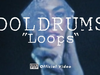 Doldrums - Loops