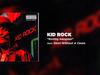 Kid Rock - Roving Gangster (Rollin')