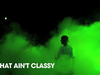 CLASSIFIED - That Ain't Classy Tour 2011