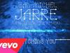 Jean-Michel Jarre - Watching You