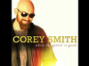 Corey Smith - Blow Me Away - While the Gettin' Is Good