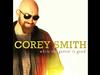 Corey Smith - My Kinda Lady - While the Gettin' Is Good