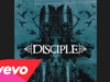 Disciple - Things Left Unsaid (Pseudo Video)