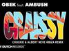 DJ Obek - Craissy (Chuckie & Albert Neve 4Ibiza Remix) (feat. Ambush)