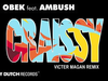 DJ Obek - Craissy (Victor Magan Remix) (feat. Ambush)