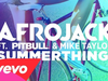 Afrojack - SummerThing! (audio only) (feat. Pitbull, Mike Taylor)