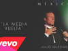 Julio Iglesias - La Media Vuelta (Cover Audio)