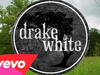 Drake White - I Need Real (Big Fire Acoustic)