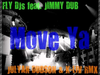 Fly DJs - Move Ya (Julyan Dubson & K-Liv remix) (feat. Jimmy Dub)