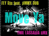 Fly DJs - Move Ya (Emil Lassaria remix) (feat. Jimmy Dub)