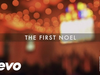 Chris Tomlin - The First Noel (Live/Lyrics And Chords)
