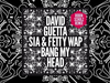 David Guetta - Bang My Head (Robin Schulz remix) feat Sia & Fetty Wap