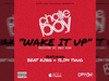 Chalie Boy - Wake It Up (feat. Beat King & Slim Thug) (Official Song)