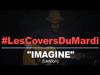 John Lennon - Imagine (Tété Cover)