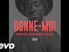 Fababy - DONNE-MOI (feat. Sidiki & Melissa)