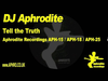 DJ Aphrodite - Tell The Truth (1995)