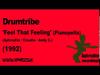 DrumTribe - Feel That Feeling - Pianopella (1992)