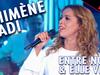 Chimène Badi - Entre nous & Elle vit / Live dans les années bonheur
