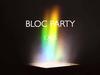 Bloc Party - Exes