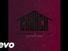 BJ The Chicago Kid - Church (The Chicago Remix/Audio) (feat. Jeremih, Lil Durk)
