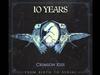 10 Years - Crimson Kiss