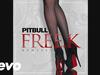 Pitbull - FREE.K (Made Monster Mix) (Audio)