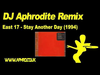 DJ Aphrodite Remix - East 17 'Stay Another Day' (1994)