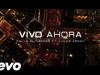 Cali Y El Dandee - Vivo Ahora (feat. Lucas Arnau)