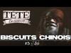 TÉTÉ - #BiscuitChinois - Ep. 5 - « JO »