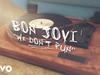 Bon Jovi - We Don't Run