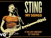 Sting - If You Love Somebody Set Them Free (My Songs Version/Audio)