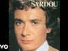 Michel Sardou - Je vole (Audio Officiel)