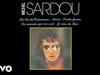 Michel Sardou - Je viens du sud (Audio Officiel)