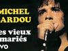 Michel Sardou - Les vieux mariés (Audio Officiel)