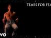 Tears For Fears - I Believe