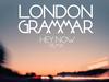 London Grammar - Hey Now (Dot Major remix)