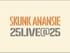 Skunk Anansie - Weak - 25LIVE@25