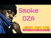 Snoop Dogg - Smoke DZA | ABOUT THAT TIME