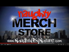 Naughty By Nature - BUY YOUR NAUGHTY GEAR TODAY!!!