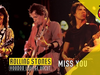 The Rolling Stones - Miss You (Voodoo Lounge Uncut)