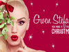 Gwen Stefani – You Make It Feel Like Christmas – New Holiday Album Out Now