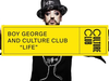 Life by Boy George & Culture Club is out now!