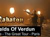 SABATON - Fields Of Verdun (Live - The Great Tour - Paris)