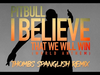 Pitbull - I Believe That We Will Win | World Anthem - Thombs Spanglish Remix (Pseudo Video)