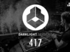 Fedde Le Grand - Darklight Sessions 417 | Exclusive Guest Mix by JustLuke
