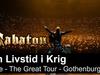 SABATON - En Livstid I Krig (Live - The Great Tour - Gothenburg)