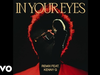 The Weeknd - In Your Eyes (Remix / Audio) (feat. Kenny G)