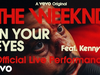 The Weeknd - In Your Eyes (feat. Kenny G (Official Live Performance) | Vevo)
